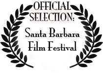Santa Barbara Film Festival - Official Selection